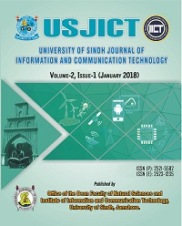 University of Sindh Journal of Information and Communication Technology Volume 2, Issue 1 (January 2018)